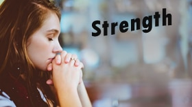 Strength & Dignity Series – Part 3